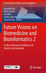 Future Visions on Biomedicine and Bioinformatics 2