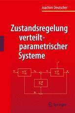 Zustandsregelung verteilt-parametrischer Systeme