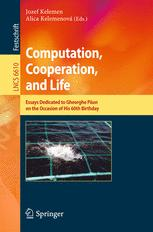 Computation, Cooperation, and Life