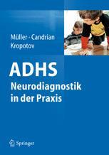 ADHS – Neurodiagnostik in der Praxis