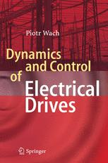 Dynamics and Control of Electrical Drives
