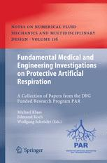 Fundamental Medical and Engineering Investigations on Protective Artificial Respiration