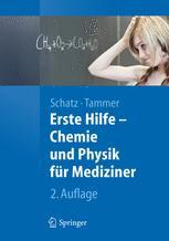 Erste Hilfe – Physik und Chemie für Mediziner