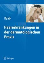 Haarerkrankungen in der dermatologischen Praxis