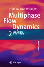 Multiphase Flow Dynamics 2
