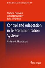 Control and Adaptation in Telecommunication Systems