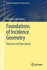 Foundations of Incidence Geometry