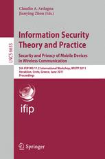 Information Security Theory and Practice. Security and Privacy of Mobile Devices in Wireless Communication