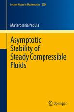 Asymptotic Stability of Steady Compressible Fluids