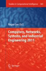 Computers,Networks, Systems, and Industrial Engineering 2011