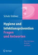Hygiene und Infektionsprävention Fragen und Antworten