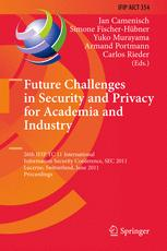 Future Challenges in Security and Privacy for Academia and Industry