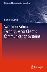 Synchronization Techniques for Chaotic Communication Systems