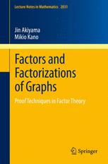 Factors and Factorizations of Graphs