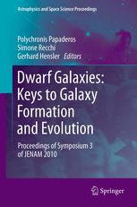 Dwarf Galaxies: Keys to Galaxy Formation and Evolution