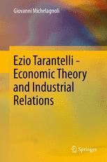 Ezio Tarantelli - Economic Theory and Industrial Relations