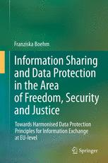 Information Sharing and Data Protection in the Area of Freedom, Security and Justice