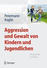 Aggression und Gewalt von Kindern und Jugendlichen