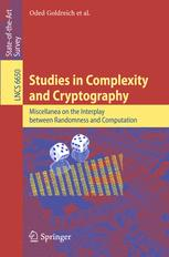 Studies in Complexity and Cryptography. Miscellanea on the Interplay between Randomness and Computation