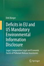 Deficits in EU and US Mandatory Environmental Information Disclosure