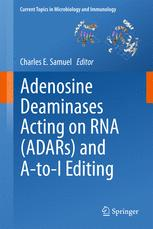 Adenosine Deaminases Acting on RNA (ADARs) and A-to-I Editing