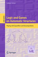 Logic and Games on Automatic Structures