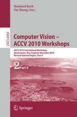 Computer Vision – ACCV 2010 Workshops