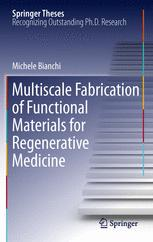 Multiscale Fabrication of Functional Materials for Regenerative Medicine