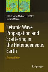 Seismic Wave Propagation and Scattering in the Heterogeneous Earth : Second Edition