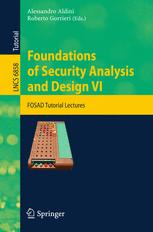 Foundations of Security Analysis and Design VI