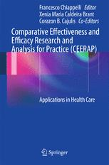 Comparative Effectiveness and Efficacy Research and Analysis for Practice (CEERAP)