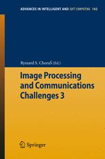 Image Processing and Communications Challenges 3