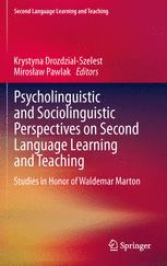 Psycholinguistic and Sociolinguistic Perspectives on Second Language Learning and Teaching