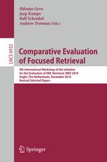 Comparative Evaluation of Focused Retrieval