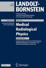 Fundamentals and Data in Radiobiology, Radiation Biophysics, Dosimetry and Medical Radiological Protection