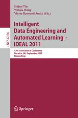 Intelligent Data Engineering and Automated Learning - IDEAL 2011