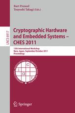 Cryptographic Hardware and Embedded Systems – CHES 2011