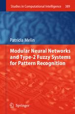 Modular Neural Networks and Type-2 Fuzzy Systems for Pattern Recognition