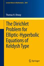 The Dirichlet Problem for Elliptic-Hyperbolic Equations of Keldysh Type