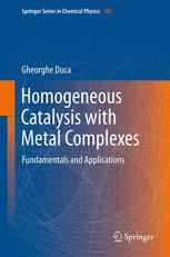 Homogeneous Catalysis with Metal Complexes
