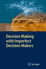 Decision Making with Imperfect Decision Makers