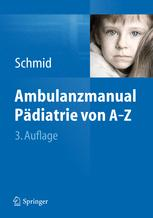 Ambulanzmanual Pädiatrie von A–Z