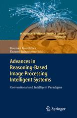 Advances in Reasoning-Based Image Processing Intelligent Systems