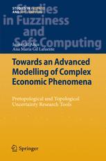 Towards an Advanced Modelling of Complex Economic Phenomena