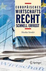 Europäisches Wirtschaftsrecht - Schnell erfasst