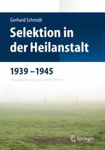 Selektion in der Heilanstalt 1939–1945