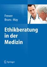 Ethikberatung in der Medizin