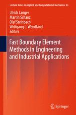 Fast Boundary Element Methods in Engineering and Industrial Applications