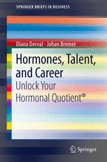 Hormones, Talent, and Career