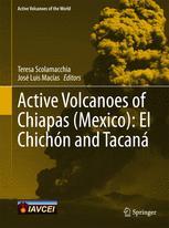Active Volcanoes of Chiapas (Mexico): El Chichón and Tacaná
